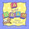 """A"" Is for Adam: Biblical Baby Names - Lorilee Craker"