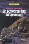 Ein schwarzer Tag im Universum - Barry N. Malzberg, K.M. O'Donnell, Rosemarie Hundertmarck