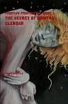The Secret of Zormna Clendar (Martian Prophecies #1) - Julie Steimle