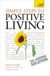 Simple Steps to Positive Living - Jenny Hare