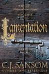 Lamentation (The Shardlake Series) - C. J Sansom