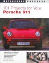 101 Projects for Your Porsche 911, 1964-1989 - Wayne R. Dempsey