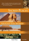 Sacred Places Around the World: 108 Destinations - Brad Olsen