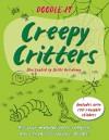 Doodle It: Creepy Critters - Joëlle Dreidemy