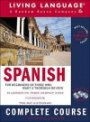 Spanish Complete Course: Basic-Intermediate, Compact Disc Edition (LL(R) Complete Basic Courses) - Living Language