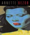 Annette Bezor: A Passionate Gaze - Richard Grayson, Mark Richmond