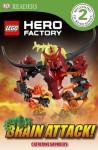 DK Readers: LEGO Hero Factory: Brain Attack! - DK Publishing