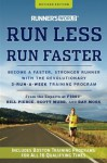 Runner's World Run Less, Run Faster: Become a Faster, Stronger Runner with the Revolutionary 3-Run-a-Week Training Program (Revised Edition) - Bill Pierce, Scott Murr, Ray Moss, Amby Burfoot
