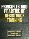 Principles and Practice of Resistance Training - Michael H. Stone