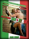 ALLEYWAY SEX IN ITALY: A Public Sex Short (European Summer Sexcapades) - Jane Kemp