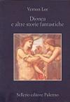 Dionea e altre storie fantastiche - Vernon Lee, Simonetta Neri, Attilio Brilli