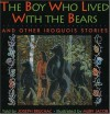 The Boy Who Lived with the Bears: And Other Iroquois Stories (Parabola Storytime Series) - Joseph Bruchac, Murv Jacob
