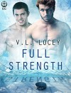 Full Strength (Point Shot) - V.L. Locey