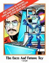 The Once & Future Toy: How I Turned My Original Comic Into an $80 Million Live-Action Movie Deal - Joe King