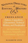 The National Directory of Editors and Writers: Freelance Editors, Copyeditors, Ghostwriters and Technical Writers and Proofreaders for Individuals, Businesses, Nonprofits, and Government Agencies - Elizabeth Lyon