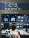 Principles of Security Management - Brian R. Johnson