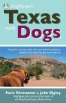 Dogtipper's Texas with Dogs! - Paris Permenter, John Bigley