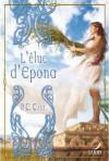 L'élue d'Epona - P.C. Cast