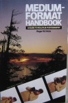 Medium-Format Handbook - Roger Hicks