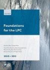 Foundations For The Lpc 2010 2011 (Legal Practice Course Guides) - George Miles, Clare Firth, Paulene Denyer, Zoe Ollerenshaw, Pauline Laidlaw, Elizabeth Smart, Kathryn Wright