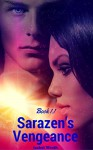 Sarazen's Vengeance: Book 1.1 - Isabel Wroth