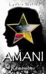 AMANI: Remember - Lydhia Marie