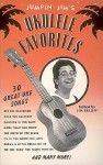 Jumpin' Jim's Ukulele Favorites: 30 Great Uke Songs - Jim Beloff