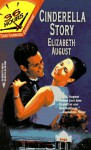 Cinderella Story - Elizabeth August