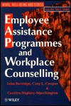 Employee Assistance Programmes And Workplace Counselling - John Berridge, Cary L. Cooper