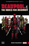 Deadpool & the Mercs For Money Vol. 0: Merc Madness - Cullen Bunn, Salvador Espin