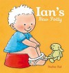 Ian's New Potty - Pauline Oud