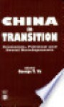 China in Transition: Political and Social Developments - George T. Yu