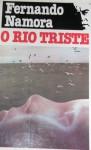 O Rio Triste - Fernando Namora