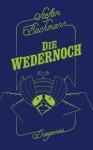 Die Wedernoch - Stefan Bachmann