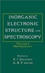 Inorganic Electronic Structure and Spectroscopy, Methodology - Edward I. Solomon, A.B.P. Lever