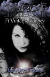 Tarot: A Witch's Journey - Amythyst Raine-Hatayama, Starr Price