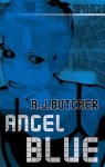 Angel Blue (Spy High) - A.J. Butcher