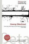Goong (Manhwa) - Lambert M. Surhone, Mariam T. Tennoe, Susan F. Henssonow