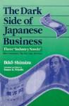 "The Dark Side of Japanese Business: Three ""Industry Novels"" - Ikko Shimizu, Chalmers Johnson"