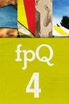 FPQ 4 - Grace O'Connell, Andrew Forbes, Lee Kvern, Pauline Holdstock