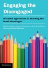 Engaging the Disengaged: Inclusive Approaches to Teaching the Least Advantaged - Tarquam McKenna, Dr Marcelle Cacciattolo, Dr Mark Vicars