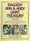 Raggedy Ann and Andy Giant Treasury: 4 Adventures Plus 12 Short Stories - Nancy Golden, Johnny Gruelle