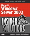 Microsoft Windows Server 2003 Insider Solutions (Microsoft Windows Server) - Rand Morimoto, Andrew Abbate