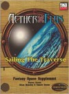 Aether & Flux: Sailing the Traverse - Brian Moseley, Steve Grover, Valorie Grover