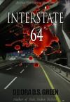 Interstate 64 - Deidra D.S. Green