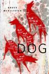 Dog: A Tor.Com Original - Bruce McAllister