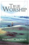 True Worship: Traditional. Contemporary. Biblical - David Whitcomb
