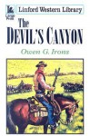 The Devil's Canyon - Owen G. Irons