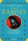 Il romanzo di Ramses vol. 2: La dimora millenaria - Christian Jacq