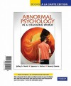 Abnormal Psychology in a Changing World, Books a la Carte Edition - Jeffrey S. Nevid, Spencer A. Rathus, Beverly Greene